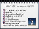 g oody b ag a gift free with purchase suvenir