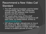 recommend a new video call standard