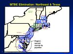 mtbe elimination northeast texas