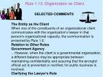 rule 1 13 organization as client1