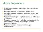 identify requirements