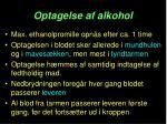 optagelse af alkohol