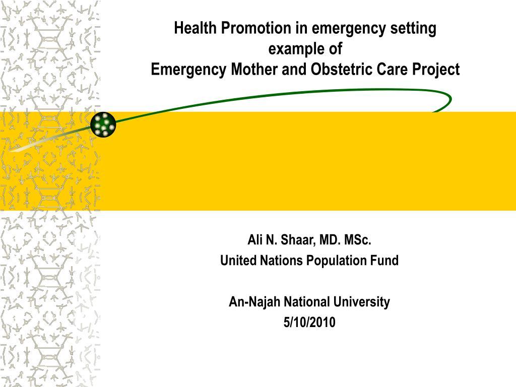 ali n shaar md msc united nations population fund an najah national university 5 10 2010 l.