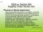 idea vs section 504 eligibility under section 5041