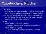 conceitos chave disciplina