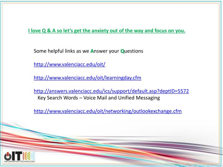 I love Q & A so let's get the anxiety out of the way and focus on you.