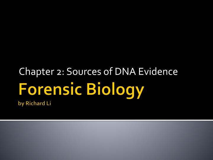 chapter 2 sources of dna evidence n.