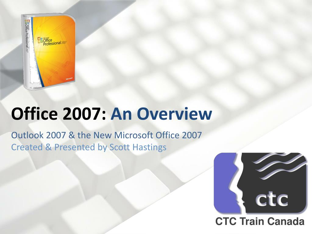 office 2007 an overview