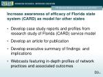 increase awareness of efficacy of florida state system card as model for other states