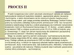 proces ii7