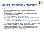 los verbos reflexivos y rec procos