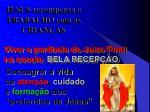 jesus recompensa o trabalho com as crian as