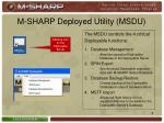 m sharp deployed utility msdu