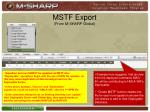mstf export from m sharp global