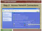 step 2 access network connections