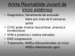 artrite reumat ide juvenil de in cio sist mico1