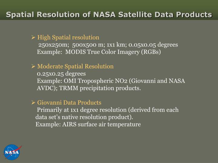 Spatial Resolution of NASA Satellite Data Products