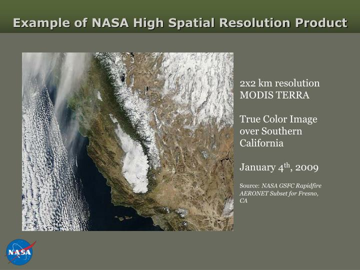 Example of NASA High Spatial Resolution Product