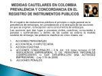 medidas cautelares en colombia prevalencia y concordancia en el registro de instrumentos publicos6