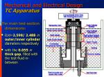 mechanical and electrical design tc apparatus