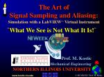 the art of signal sampling and aliasing simulation with a labview virtual instrument