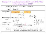 example 5 3 a gas has a volume of 2 57 l at 0 00 c what was the temperature at 2 80 l