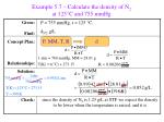 example 5 7 calculate the density of n 2 at 125 c and 755 mmhg