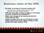 business value of the opk