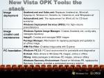 new vista opk tools the stack
