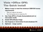 vista office opk the quick install