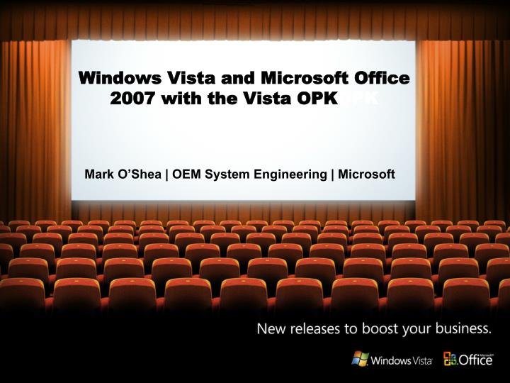 windows vista and microsoft office 2007 with the vista opk opk n.