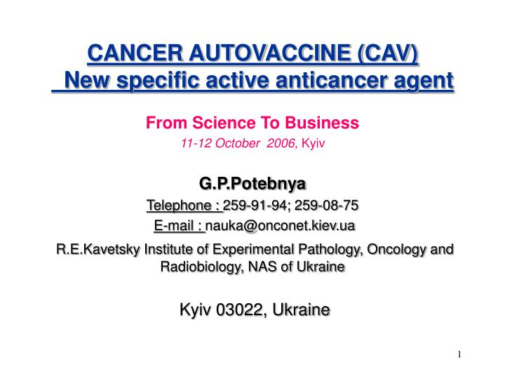 cancer autovaccine cav new specific active anticancer agent n.