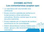 civismo activo los comentaristas aceptan que