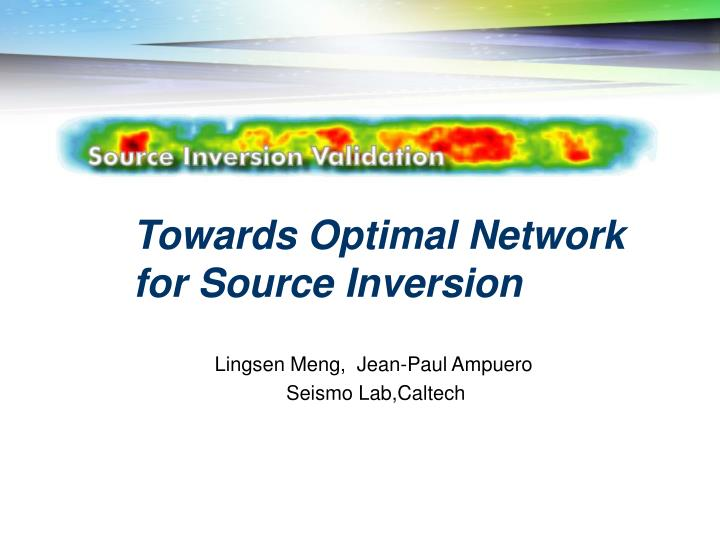 towards optimal network for source inversion n.
