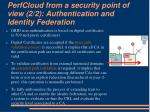perfcloud from a security point of view 2 2 authentication and identity federation