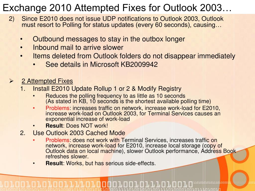 Exchange 2010 Attempted Fixes for Outlook 2003…
