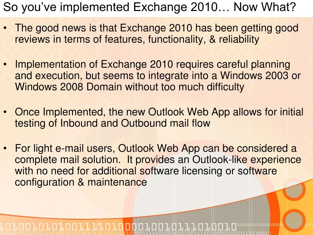 So you've implemented Exchange 2010… Now What?