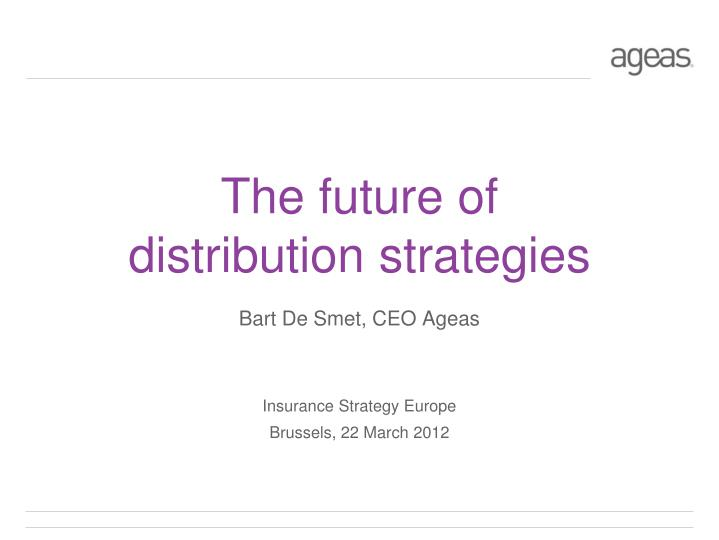 the future of distribution strategies n.