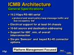 icmb architecture general specifications