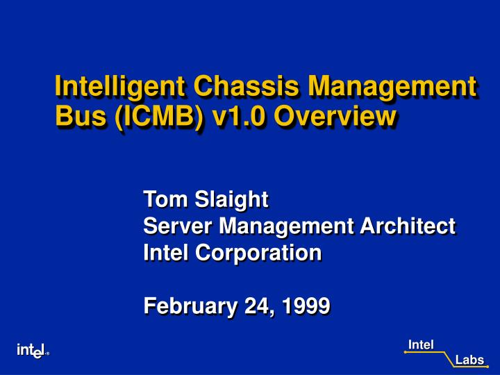 Intelligent chassis management bus icmb v1 0 overview