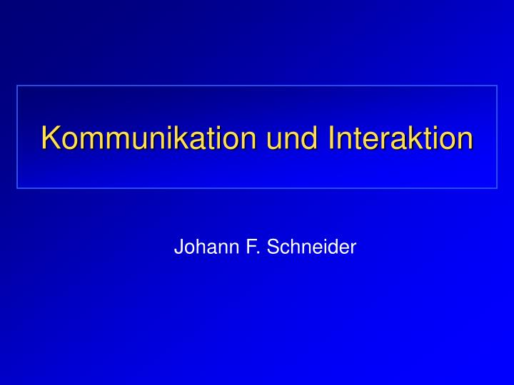 kommunikation und interaktion n.