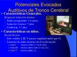potenciales evocados auditivos de tronco cerebral