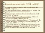 expenditure norms under nccf and crf