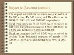 impact on revenue contd
