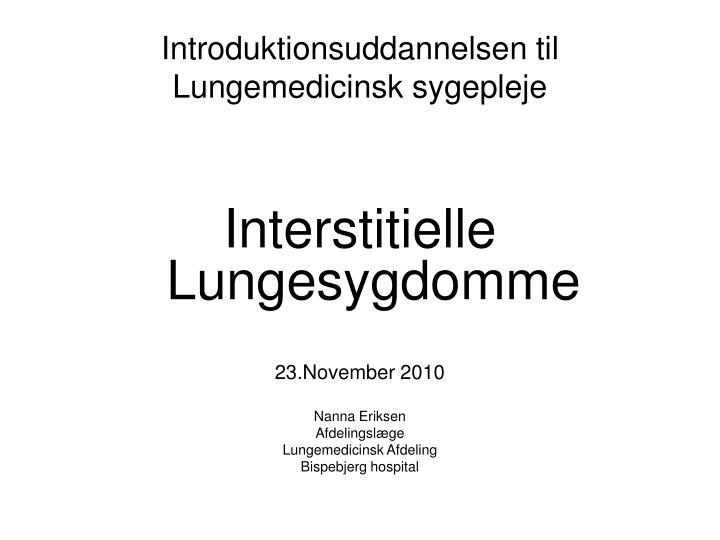 introduktionsuddannelsen til lungemedicinsk sygepleje n.