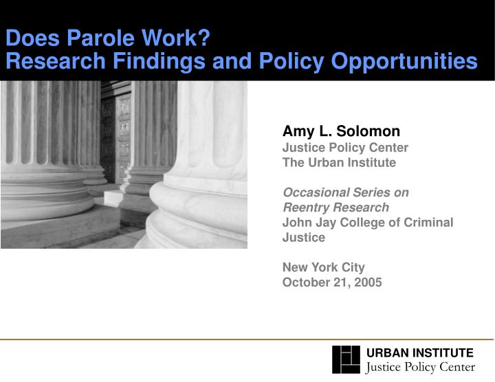 does parole work research findings and policy opportunities n.