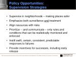 policy opportunities supervision strategies