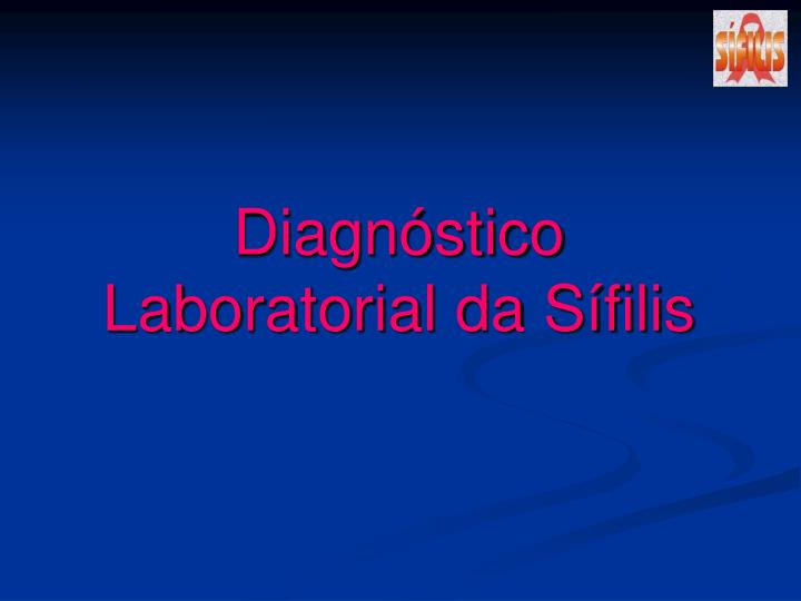 diagn stico laboratorial da s filis n.