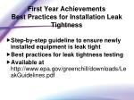 first year achievements best practices for installation leak tightness