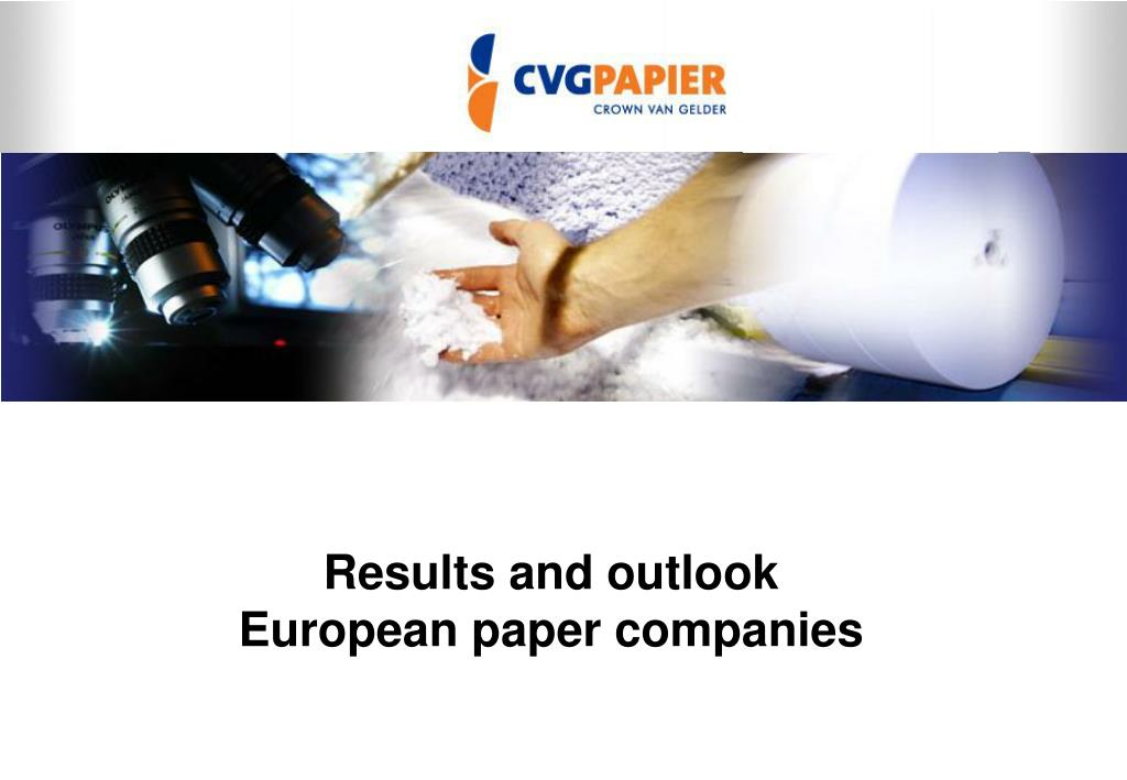 Results and outlook European paper companies